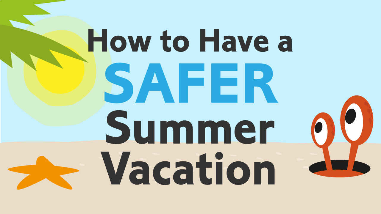 Safe Summer Vacation Infographic